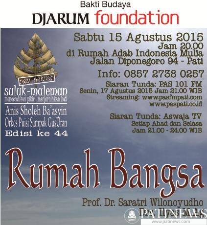 Suluk Maleman Edisi 15 Agustus 2015, Rumah Bangsa