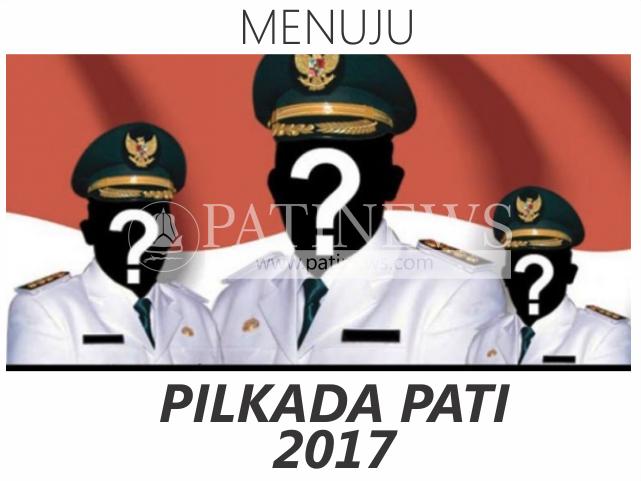 Menuju Pilkada Pati 2017