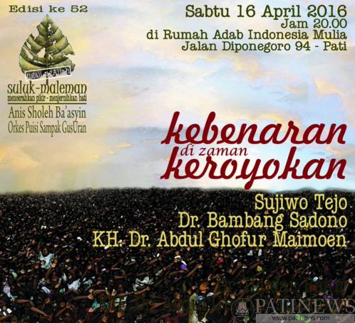Suluk Maleman 16 April, Kebenaran di Zaman Keroyokan