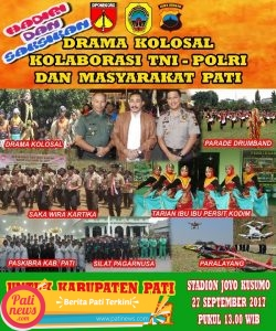 Yuk Saksikan,, Drama Kolosal Kolaborasi TNI, Polri dan Warga Pati